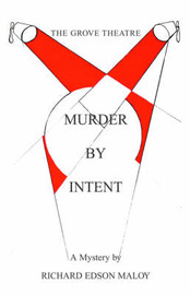 Murder by Intent by Richard Edson Maloy image
