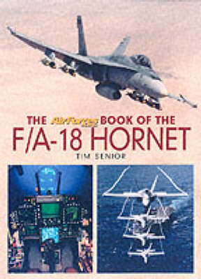 """The """"AirForces Monthly"""" Book of the F/A-18 Hornet by Tim Senior"""