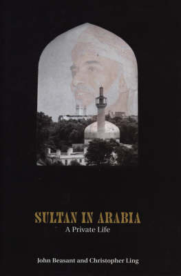 Sultan In Arabia by Christopher Ling