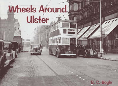 Wheels Around Ulster by Bryan Boyle