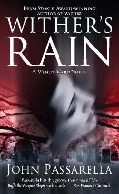 Wither's Rain by J.G. Passarella