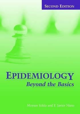 Epidemiology: Beyond the Basics by Moyses Szklo image
