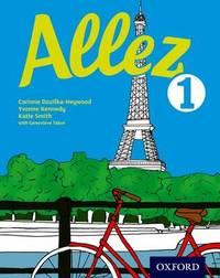 Allez: Student Book 1 by Corinne Dzuilka-Heywood