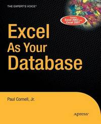Excel as Your Database by Paul Cornell