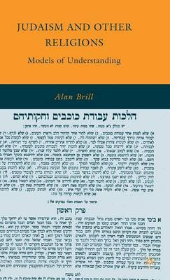 Judaism and Other Religions by Alan Brill
