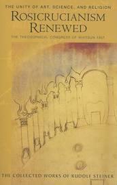 Rosicrucianism Renewed by Rudolf Steiner image