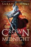 Crown of Midnight (Throne of Glass #2) (US Ed.) by Sarah J Maas