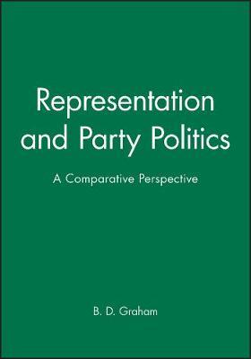Representation and Party Politics by B.D. Graham image