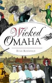 Wicked Omaha by Ryan Roenfeld image