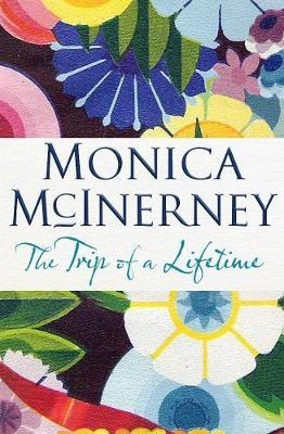 The Trip of a Lifetime by Monica McInerney image