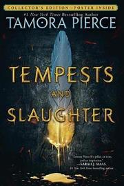 Tempests and Slaughter (the Numair Chronicles, Book One) by Tamora Pierce