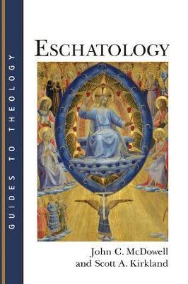 Eschatology by John C. McDowell