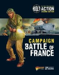 Bolt Action: Campaign: Battle of France by Warlord Games