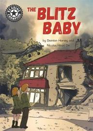 Reading Champion: The Blitz Baby by Damian Harvey