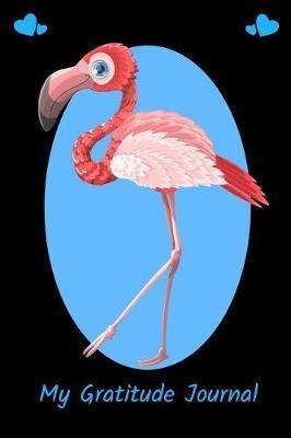My Gratitude Journal by Flamingo Notebook