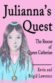 Julianna's Quest by Kevin Lawrence image