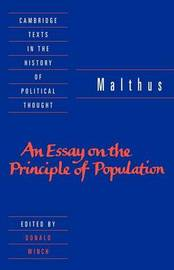 Malthus: 'An Essay on the Principle of Population' by T.R. Malthus
