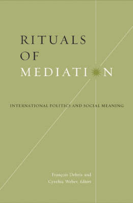 Rituals of Mediation