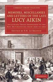 Cambridge Library Collection - Literary Studies by Lucy Aikin