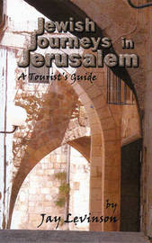 Jewish Journeys in Jerusalem by Jay Levinson image