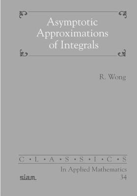 Asymptotic Approximation of Integrals by R Wong image