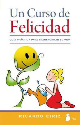 Un Curso de Felicidad by Ricardo Eiriz