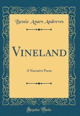 Vineland by Bessie Ayars Andrews