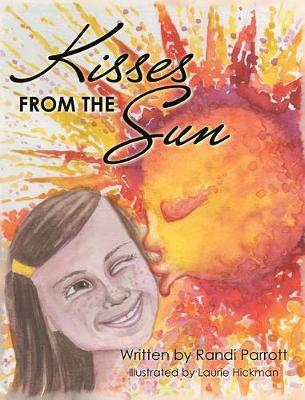 Kisses from the Sun by Randi Parrott