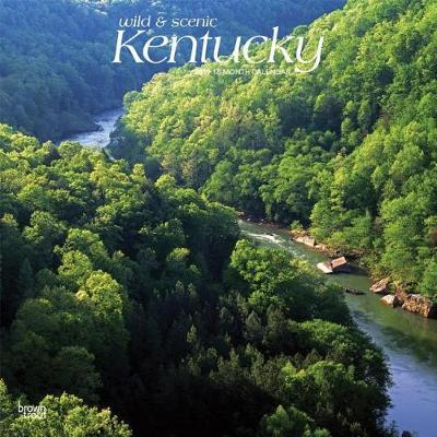 Kentucky Wild & Scenic 2019 Square by Inc Browntrout Publishers