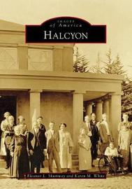 Halcyon by Eleanor L. Shumway