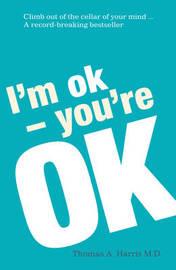 I'm Ok, You're Ok by Thomas A. Harris image