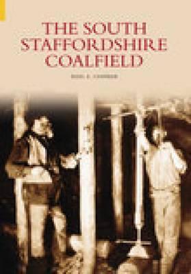 The South Staffordshire Coalfield by Barbara Chapman