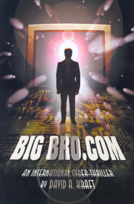 BigBro.com by David A. Kraft