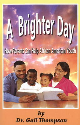 A Brighter Day by Gail Thompson