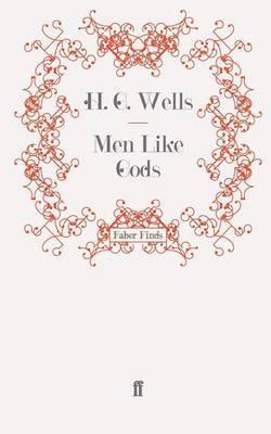 Men Like Gods by H.G.Wells