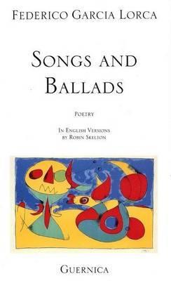 Songs & Ballads by Federico Garcia Lorca