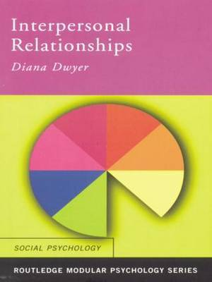 Interpersonal Relationships by Diana Dwyer