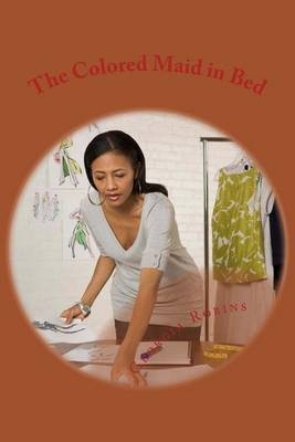 The Colored Maid in Bed: The Color Line by Georgia Robins image