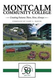 Montcalm Community College by Gary L. Hauck
