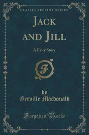 Jack and Jill by Greville MacDonald