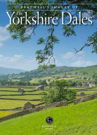 Bradwell's Images of the Yorkshire Dales by Andy Caffrey