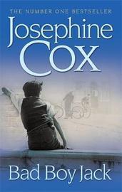 Bad Boy Jack by Josephine Cox image
