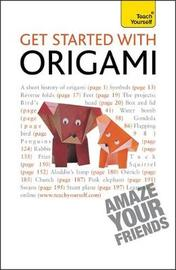 Get Started with Origami by Robin Harbin