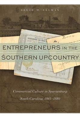 Entrepreneurs in the Southern Upcountry by Bruce W. Eelman image