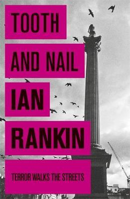 Tooth and Nail (Inspector Rebus #3) by Ian Rankin