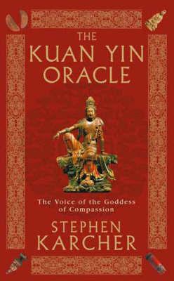 Kuan Yin by Stephen L. Karcher