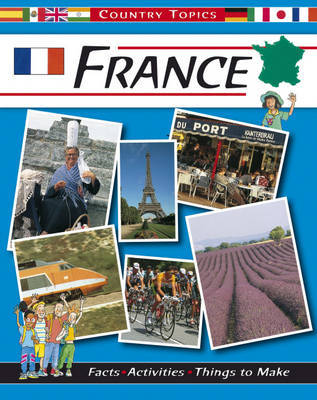 Country Topics: France by Rachel Wright image