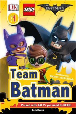 DK Readers L1: The Lego(r) Batman Movie Team Batman by DK