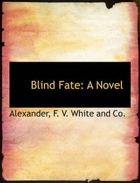 Blind Fate by Alexander