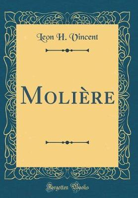 Moli�re (Classic Reprint) by Leon H Vincent image